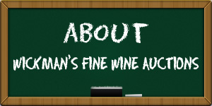 About Wickmans Fine Wine Auctions